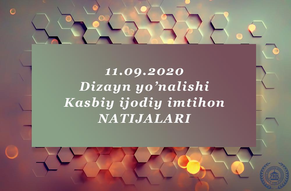 Kasbiy ijodiy imtihon natijalari 11-09-2020